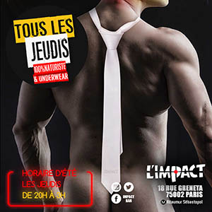 JEUDI SEX TIE PARTY A L'IMPACT BAR GAY